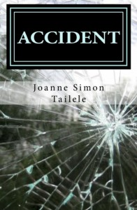 Accident by Joanne Tailele