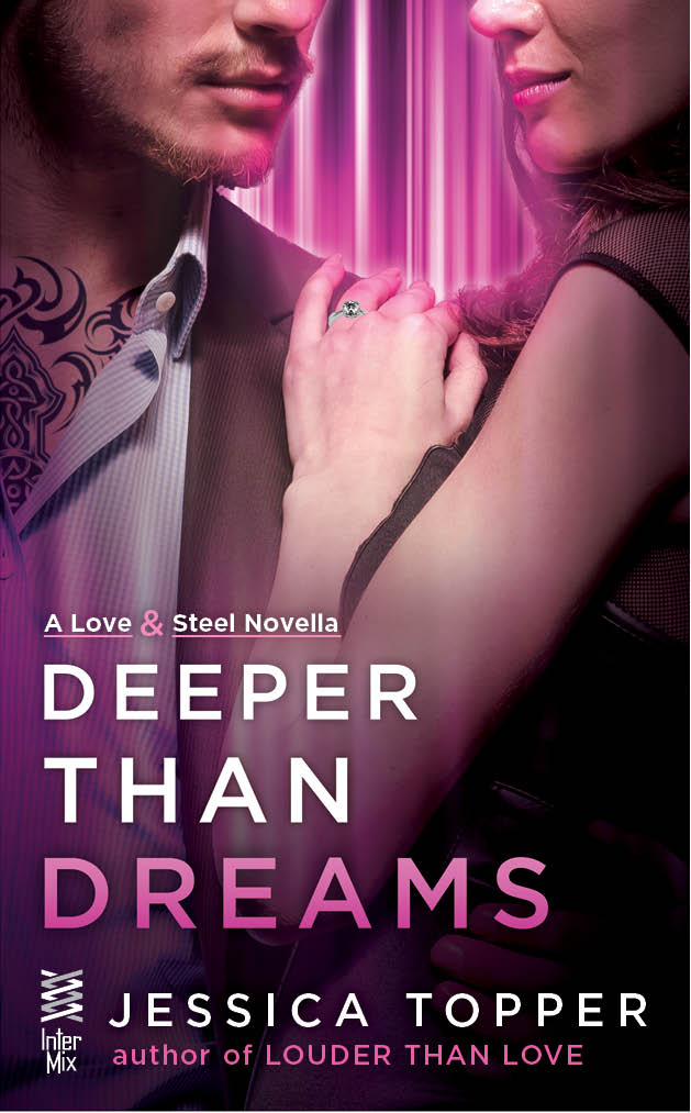 Deeper Than Dreams Jessica Topper Berkley InterMix August 18, 2015
